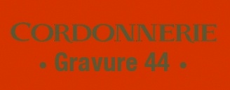 GRAVURE 44/CORDONNERIE
