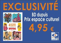 EXCLUSIVITE : BD DUPUIS à 4€95